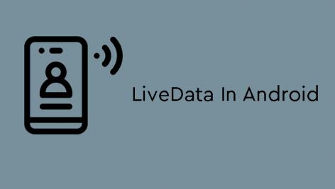 LiveData در برنامه نویسی اندروید